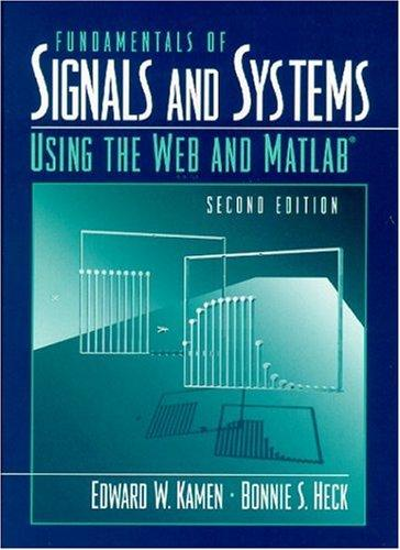 Download Fundamentals of signals and systems using the Web and MATLAB®