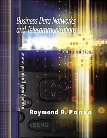 Business Data Networks and Telecommunications (4th Edition)