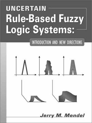 Download Uncertain Rule-Based Fuzzy Logic Systems