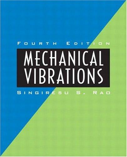 Mechanical Vibrations, Fourth Edition
