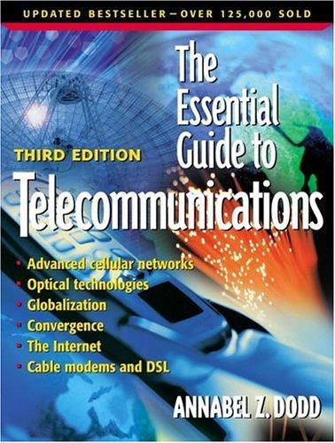 The Essential Guide to Telecommunications (3rd Edition)