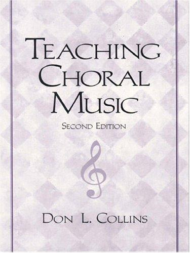 Teaching Choral Music (2nd Edition)