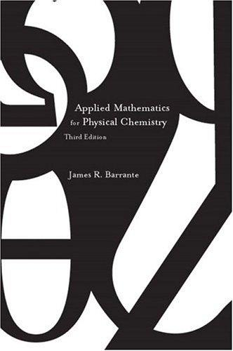 Download Applied mathematics for physical chemistry