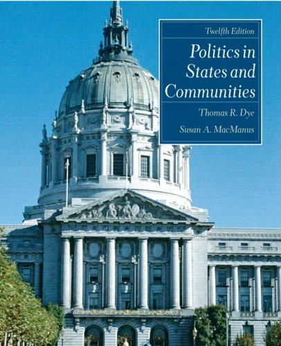 Download Politics in States and Communities (12th Edition)