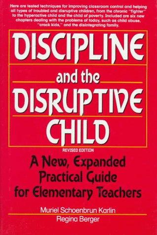Discipline and the disruptive child by Muriel Schoenbrun Karlin