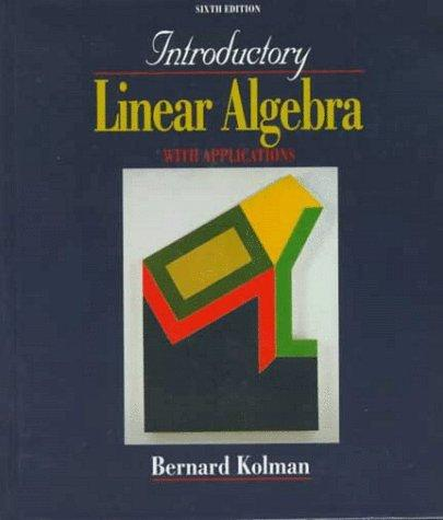Download Introductory linear algebra with applications.