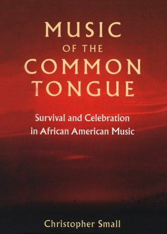 Music of the common tongue