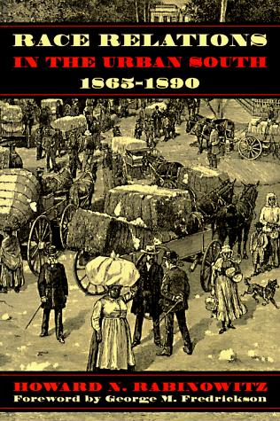 Download Race relations in the urban South, 1865-1890