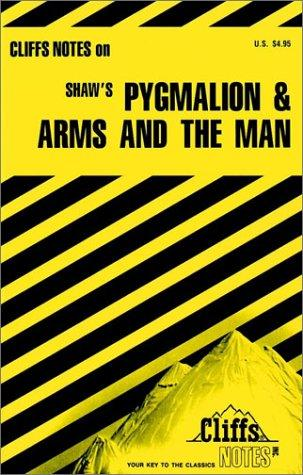 Pygmalion & Arms and the man