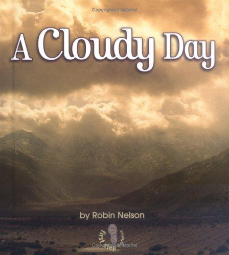A Cloudy Day (First Step Nonfiction)