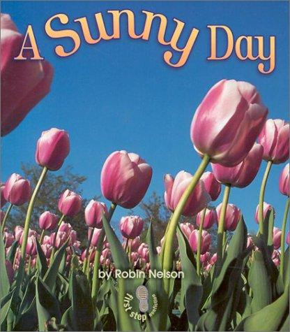 A Sunny Day (First Step Nonfiction)