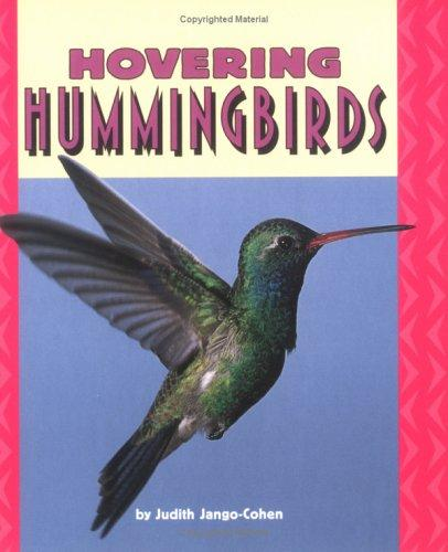 Download Hovering Hummingbirds (Pull Ahead Books)