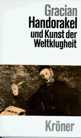 Handorakel und Kunst der Weltklugheit.