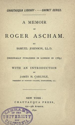 A memoir of Roger Ascham.