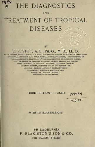 The diagnostics and treatment of tropical diseases.
