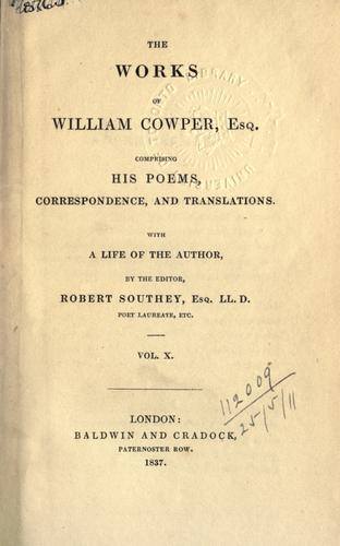 Works, comprising his poems, correspondence, and translations (X).
