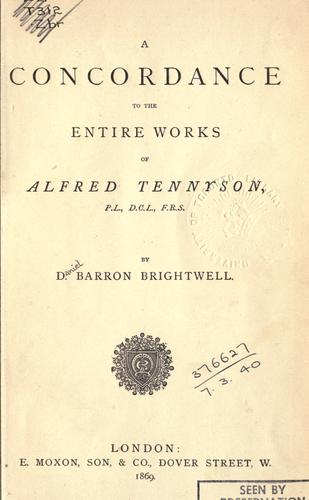 Download A concordance to the entire works of Alfred Tennyson.