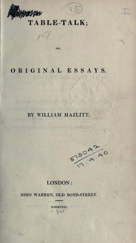 Table-talk, or, Original essays