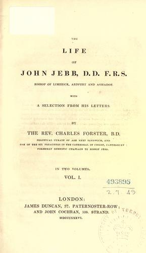 Download The life of John Jebb, D.D. F.R.S. Bishop of Limerick, Ardfert and Aghadoe