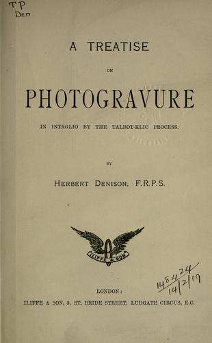 A treatise on photogravure in intaglio by the Talbot-Klic process.