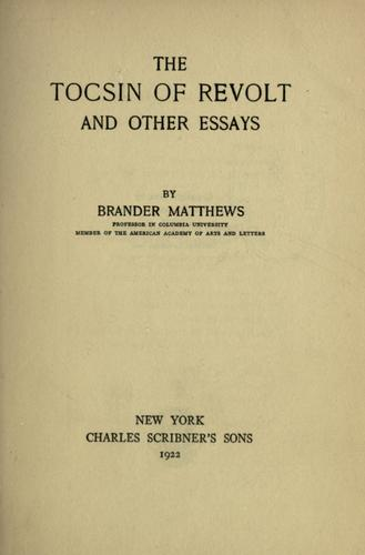 The tocsin of revolt, and other essays.