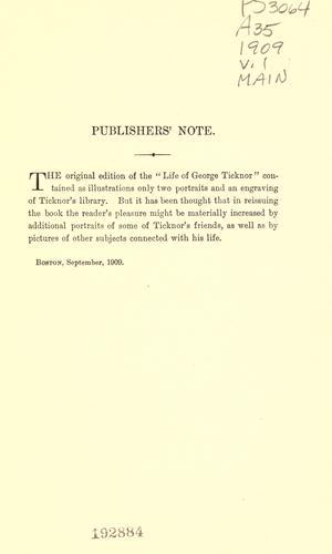Life, letters and journals of George Ticknor.