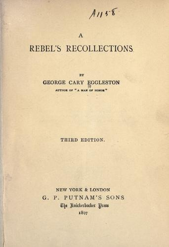 Download A rebel's recollections.