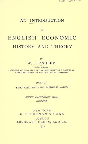 An introduction to English economic history and theory …