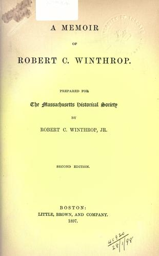 A memoir of Robert C. Winthrop