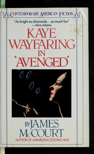 """Kaye Wayfaring in """"Avenged"""""""