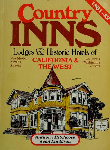 Download Country inns, lodges, and historic hotels of California & the West