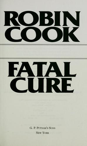 Fatal cure