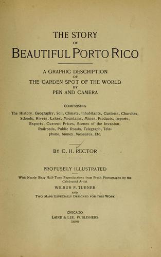 The story of beautiful Porto Rico