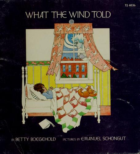 What the wind told.