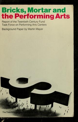 Bricks, mortar and the performing arts