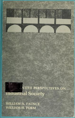 Download Comparative perspectives on industrial society