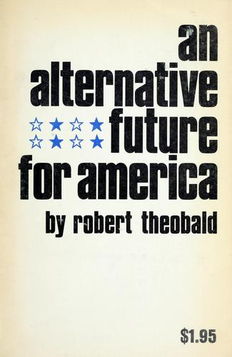 An alternative future for America