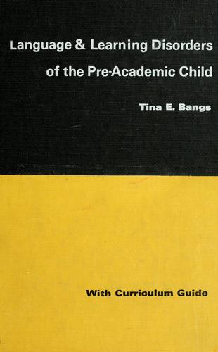Download Language and learning disorders of the pre-academic child