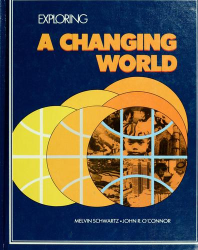 Exploring a changing world