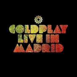 UNSTAGED: Live in Madrid by Coldplay