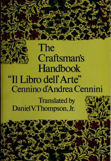 The craftsman's handbook by Cennino Cennini