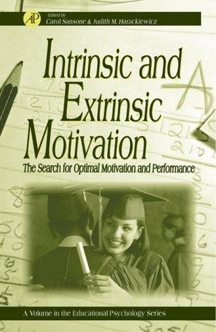 Intrinsic and extrinsic motivation by Judith M. Harackiewicz
