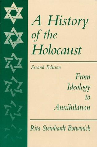 A History of the Holocaust by Rita S. Botwinick, Botwinick Rita
