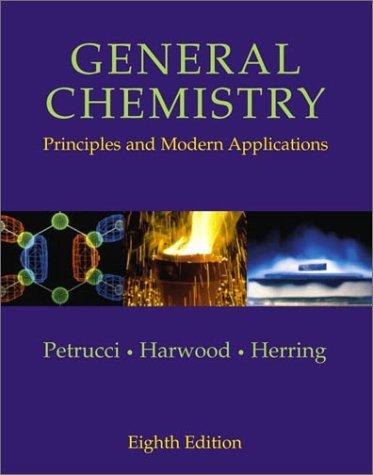 General Chemistry by Ralph H. Petrucci, William S. Harwood, Geoffrey Herring