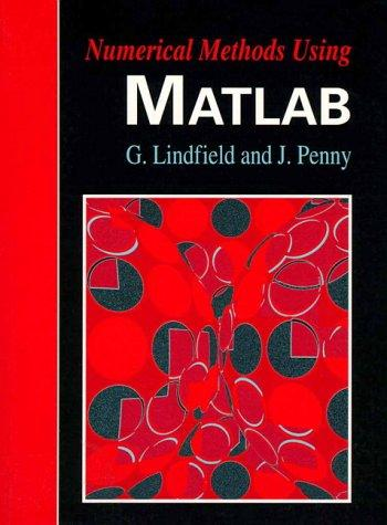 Numerical methods using MATLAB by J. E. T. Penny