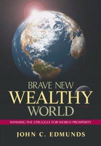 Brave New Wealthy World
