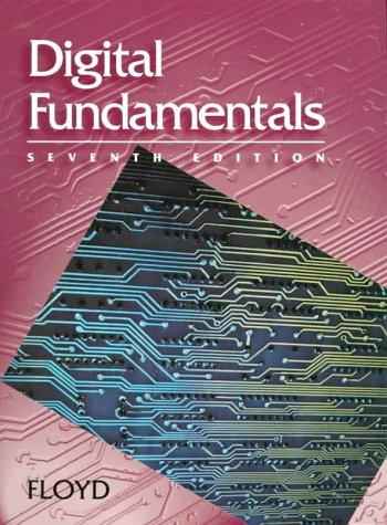 Digital Fundamentals (7th Edition) by Thomas L. Floyd, Thomas Floyd
