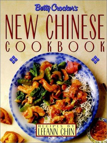 Betty Crocker's new Chinese cookbook by Leeann Chin