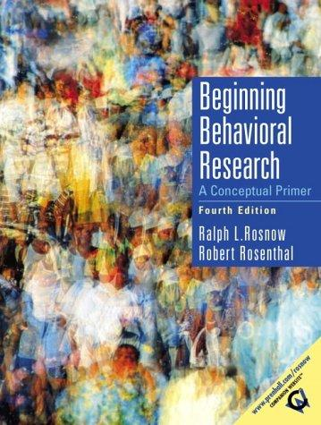 Beginning behavioral research by Ralph L. Rosnow