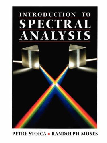Introduction to spectral analysis by Petre Stoica
